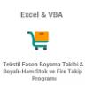 Tekstil Fason Boyama Takibi & Boyalı-Ham Stok ve Fire Takip Programı